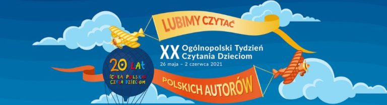 Baner informujący o XX Ogólnopolskim Tygodniu Czytania Dzieciom