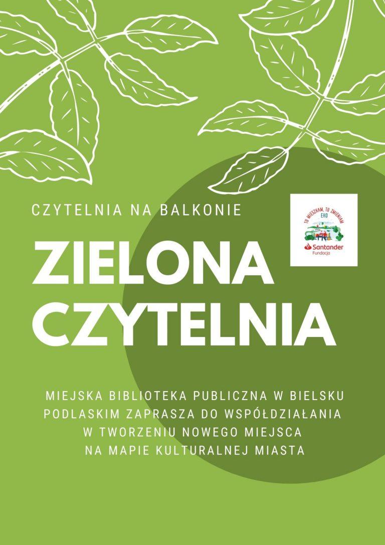 Plakat informujący o Zielonej Czytelni