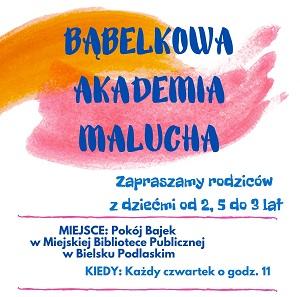 """Akademia Malucha """"Bąbelkowo"""""""
